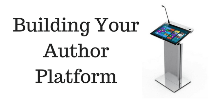 Text says Building Your Author Platform. Picture of a podium with an iPad or tablet screen for a top and a microphone.